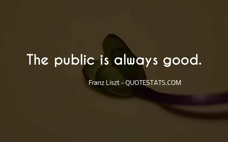 Quotes About Liszt #1216325