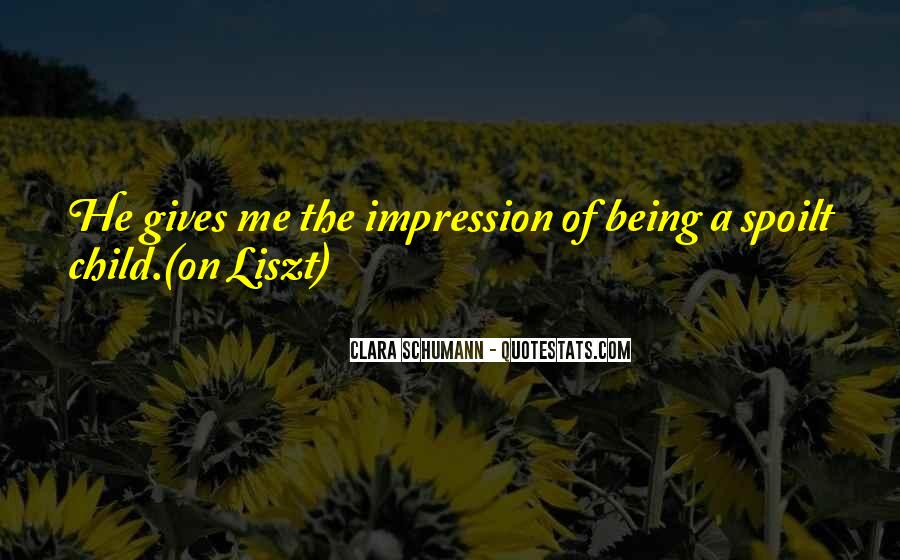 Quotes About Liszt #1418876