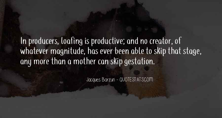 Quotes About Gestation #385088