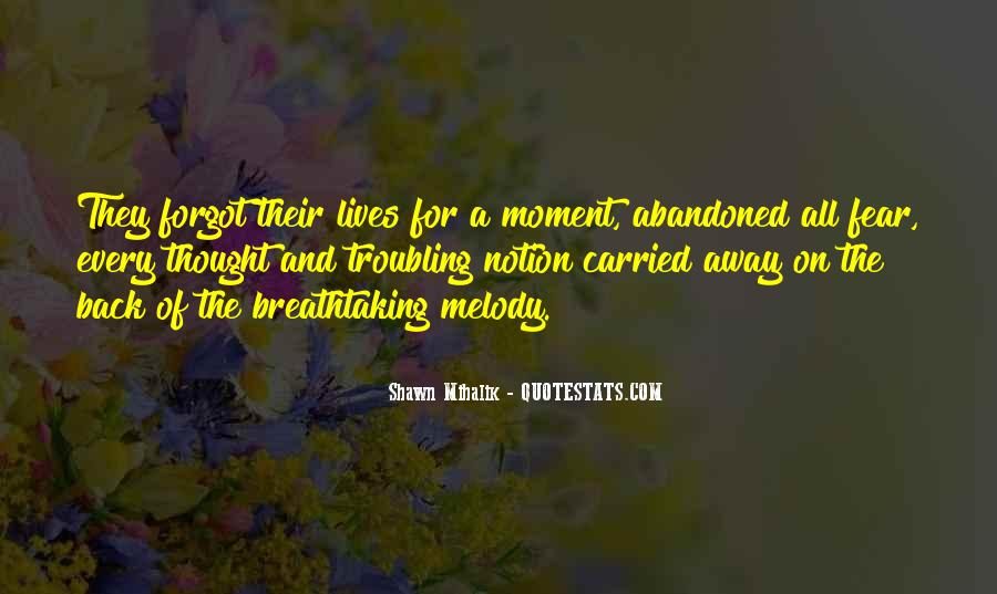 Quotes About Carried Away #135557