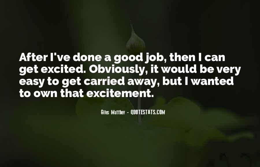 Quotes About Carried Away #233198