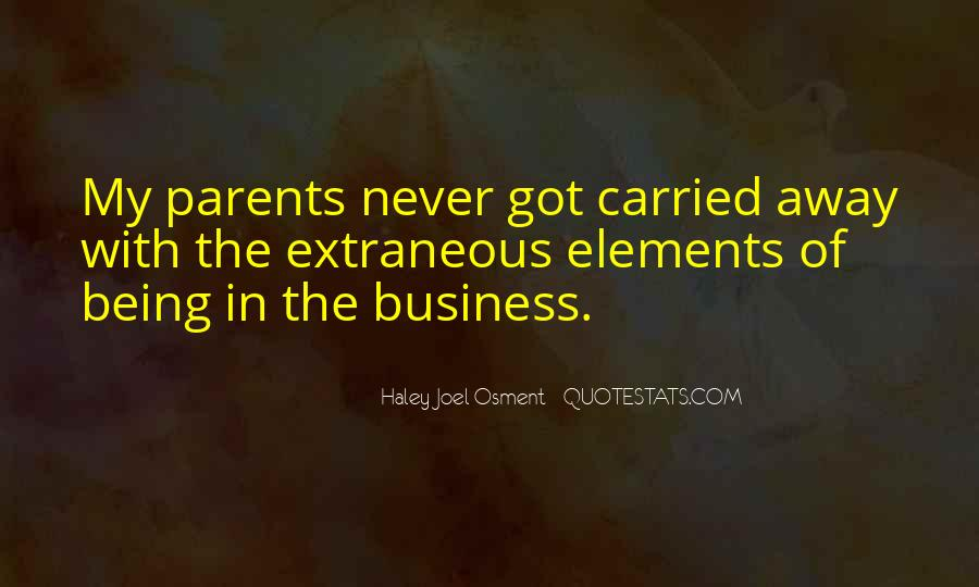 Quotes About Carried Away #503211