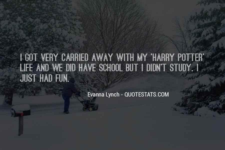 Quotes About Carried Away #632730