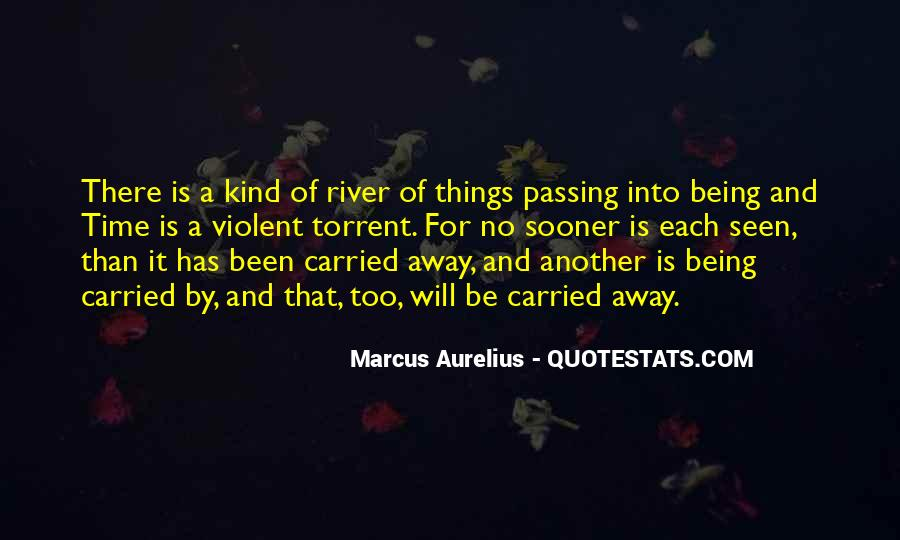 Quotes About Carried Away #70491