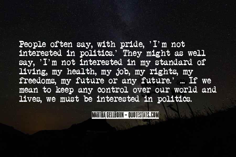 Quotes About Rights And Freedoms #1339645
