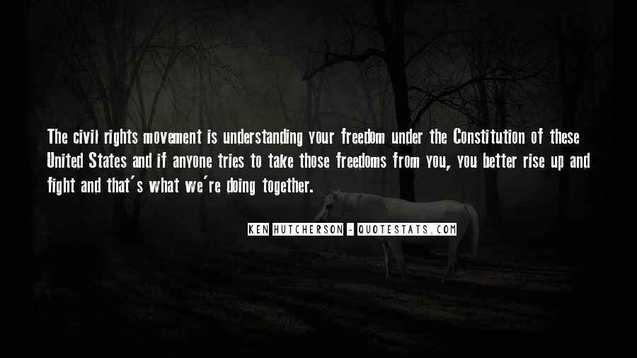 Quotes About Rights And Freedoms #519175