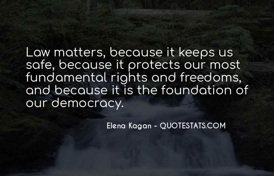 Quotes About Rights And Freedoms #854081