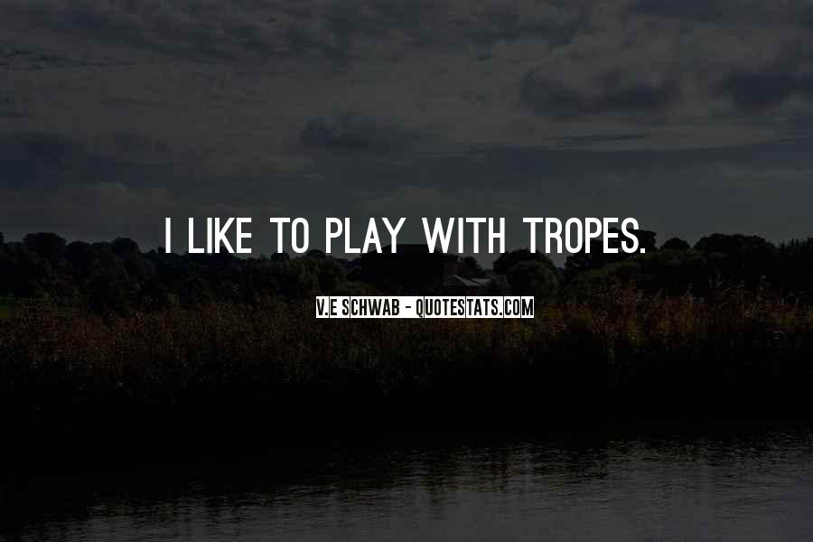 Quotes About Tropes #536286