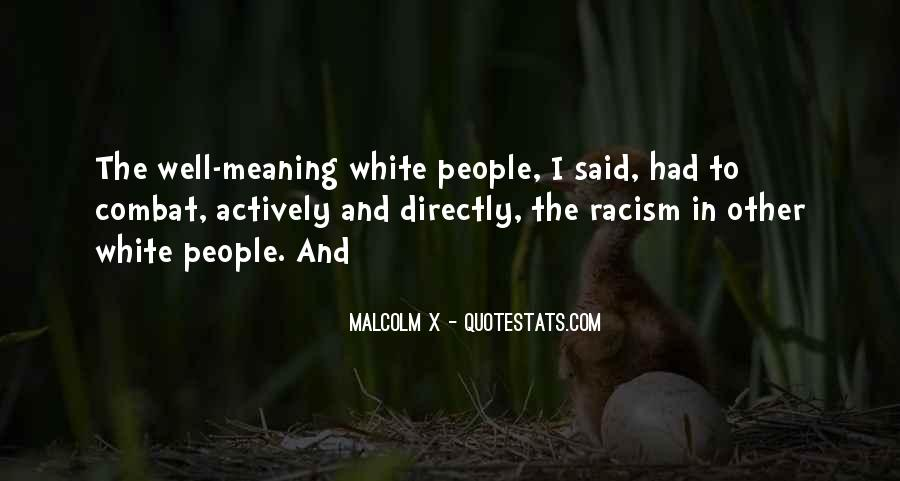 Quotes About White Racism #1016954