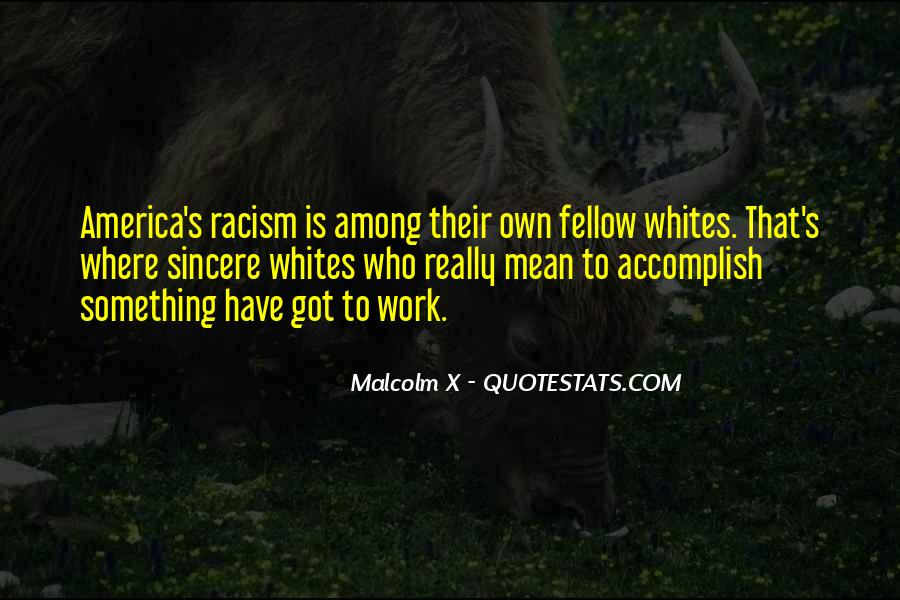 Quotes About White Racism #124003