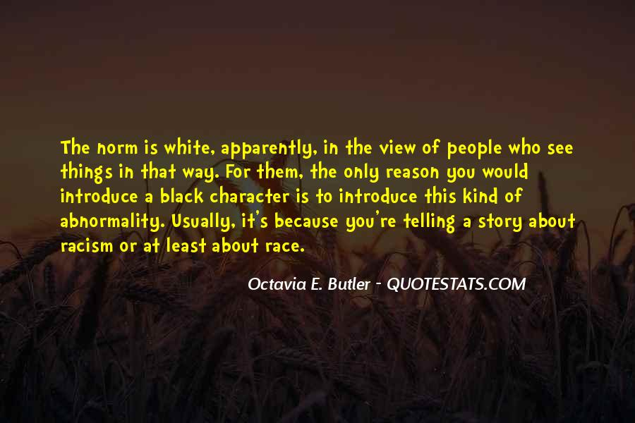 Quotes About White Racism #166989