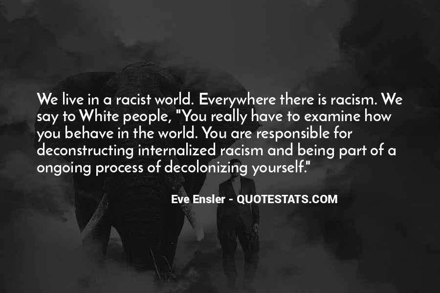 Quotes About White Racism #223618
