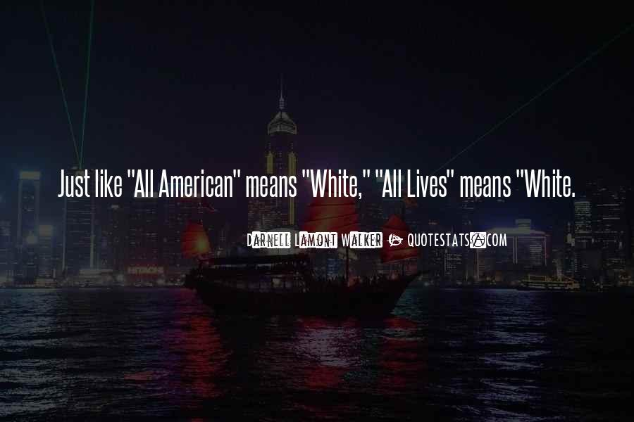Quotes About White Racism #497712
