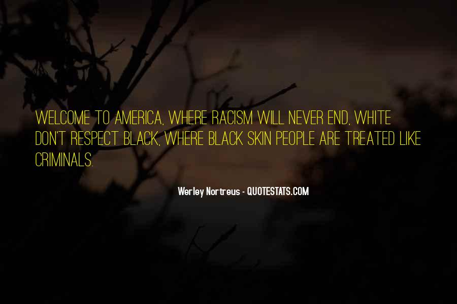 Quotes About White Racism #540049