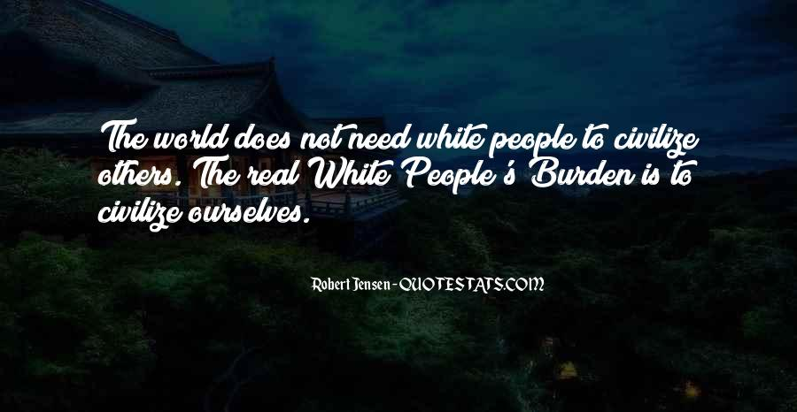 Quotes About White Racism #543704