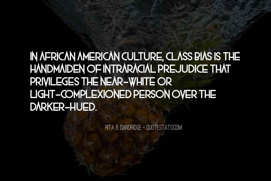 Quotes About White Racism #846574