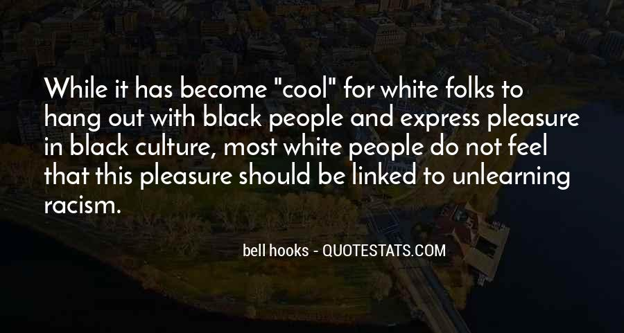 Quotes About White Racism #855006