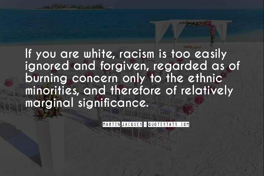 Quotes About White Racism #920670