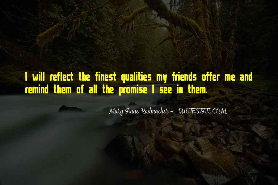Quotes About Quality Friends #1373045