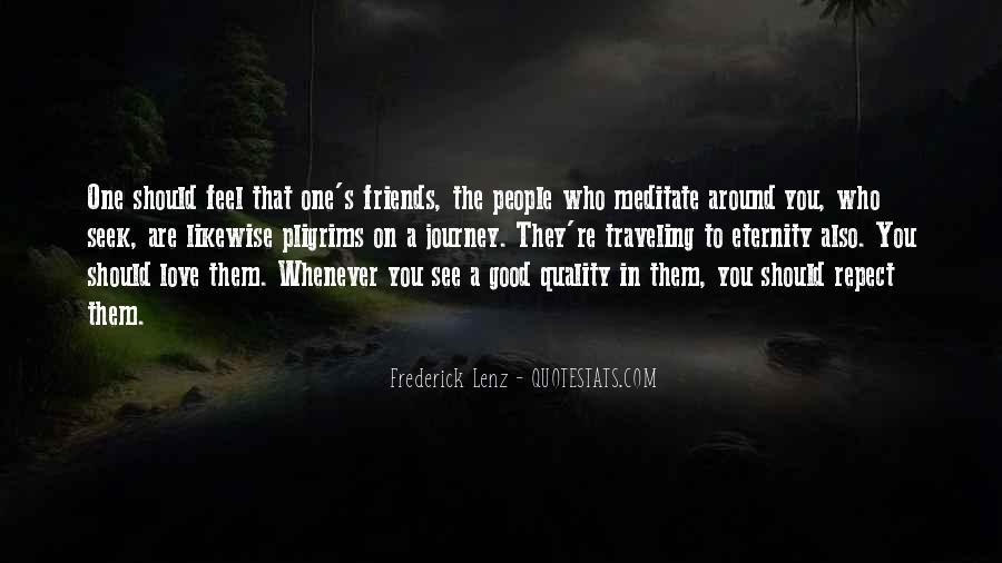 Quotes About Quality Friends #1386400