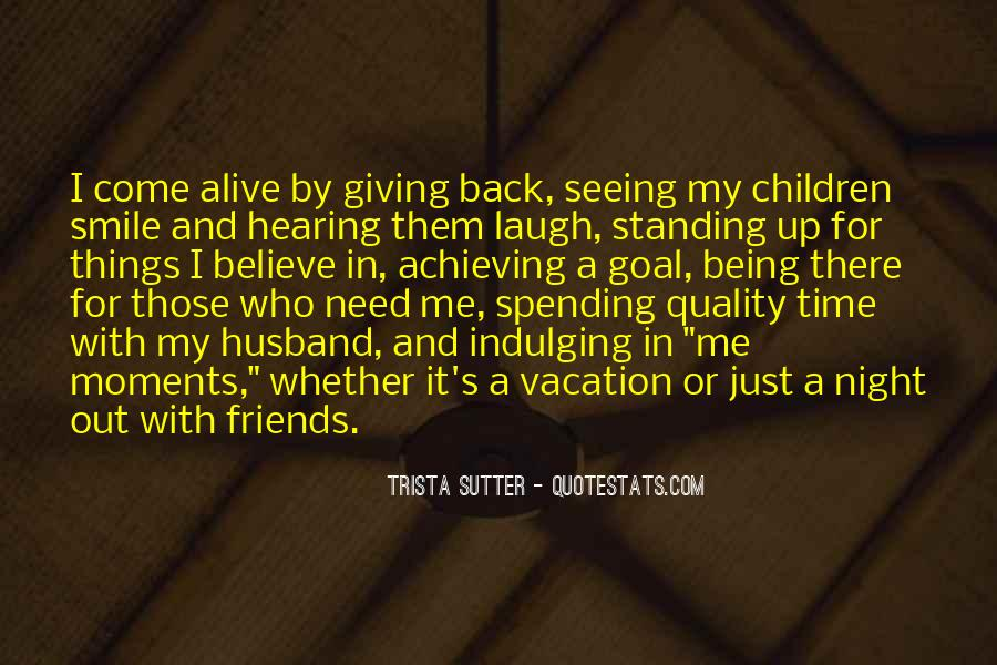 Quotes About Quality Friends #1494213