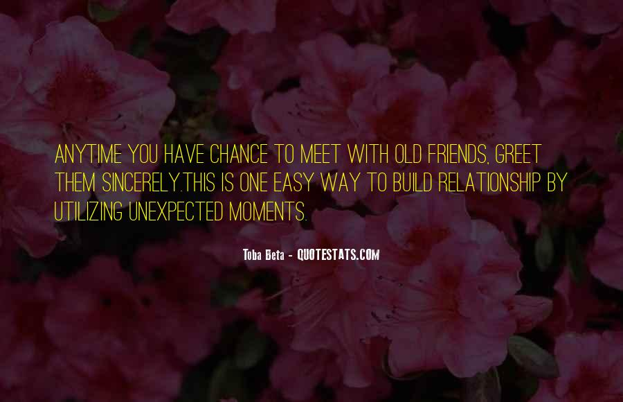 Quotes About Quality Friends #1505005
