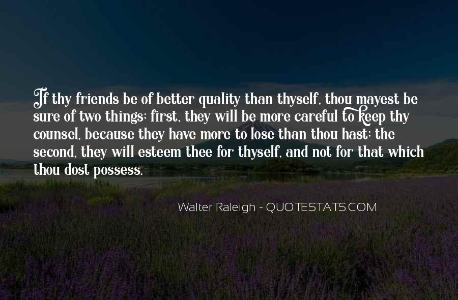 Quotes About Quality Friends #151352