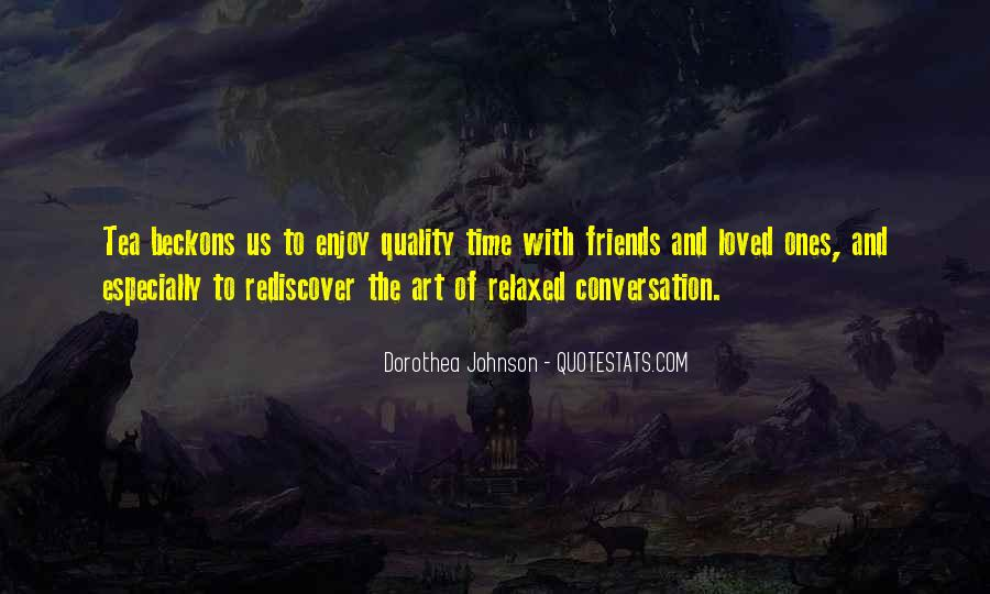 Quotes About Quality Friends #1529977