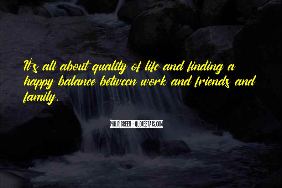 Quotes About Quality Friends #1810047