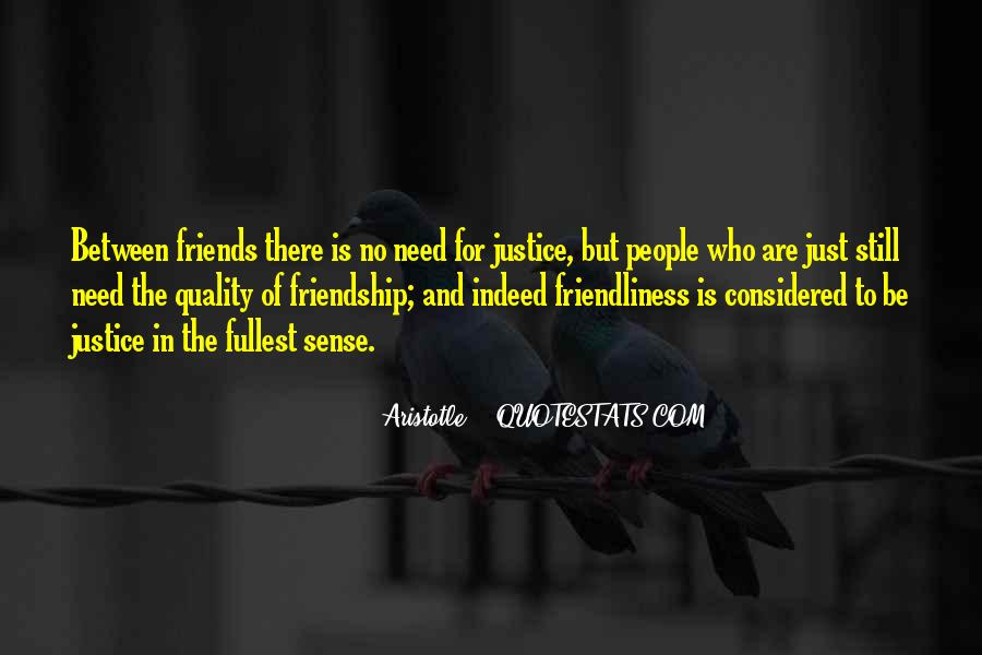 Quotes About Quality Friends #416635