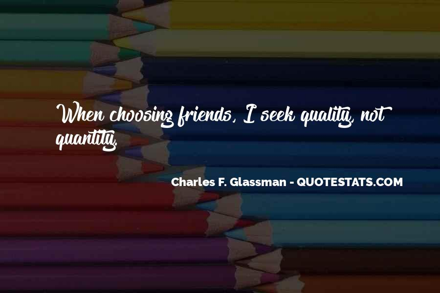 Quotes About Quality Friends #751354