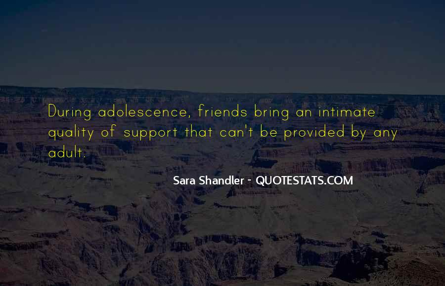 Quotes About Quality Friends #857505