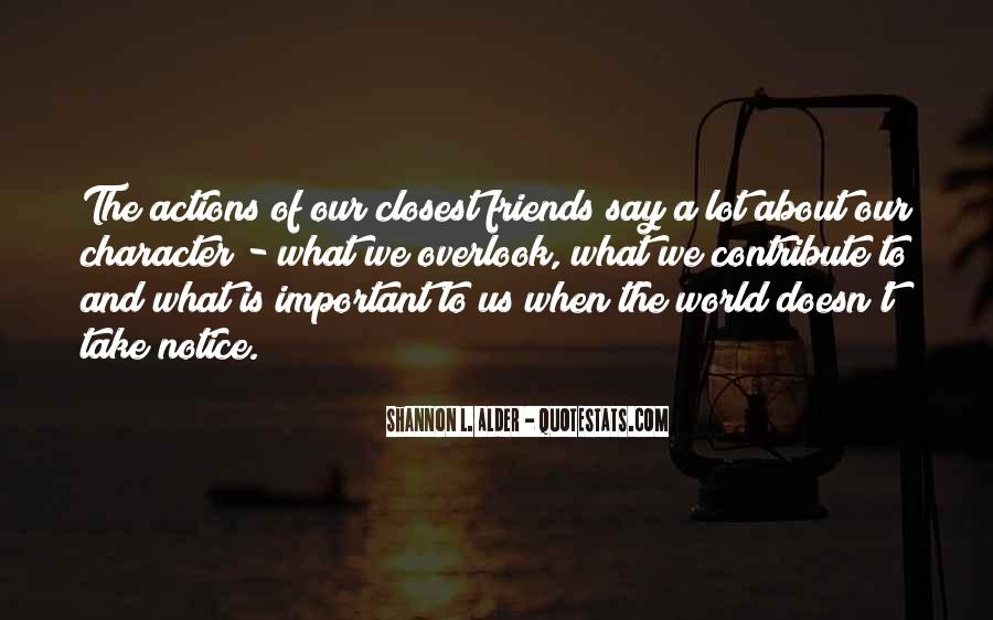 Quotes About Quality Friends #93696