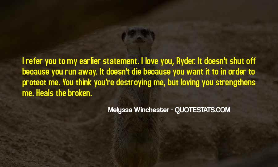 Quotes About Ryder #80424