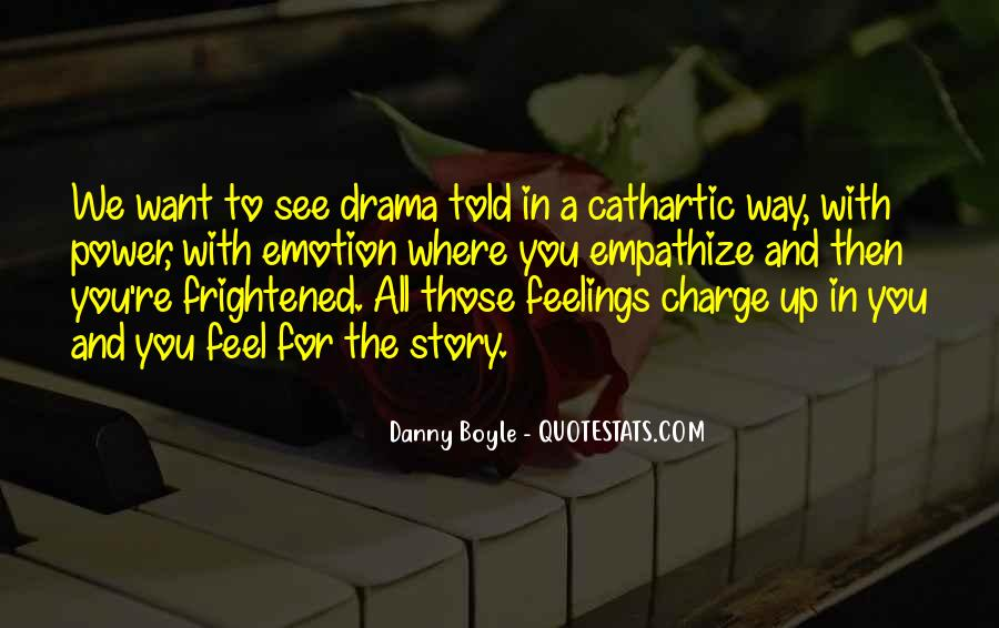 Quotes About Drama #11783