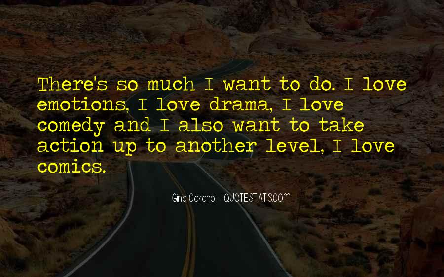 Quotes About Drama #11847