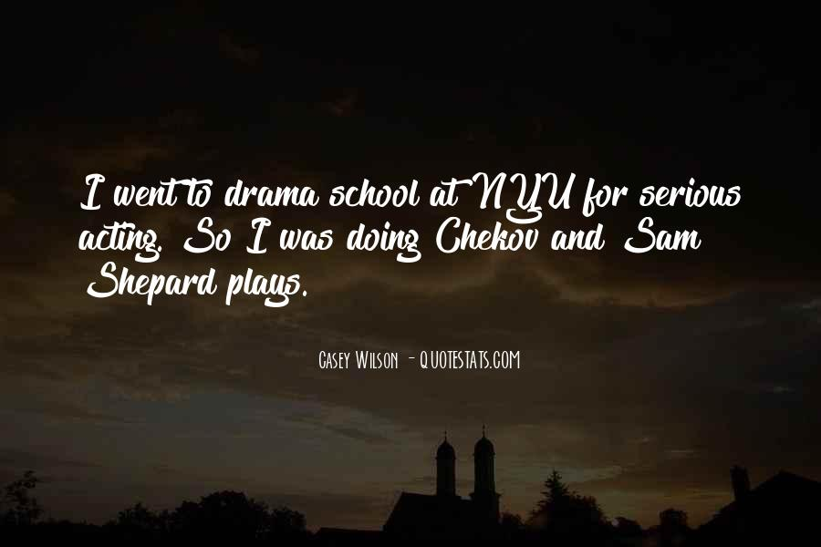 Quotes About Drama #18852