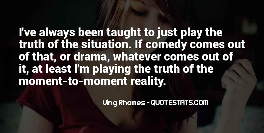 Quotes About Drama #2212