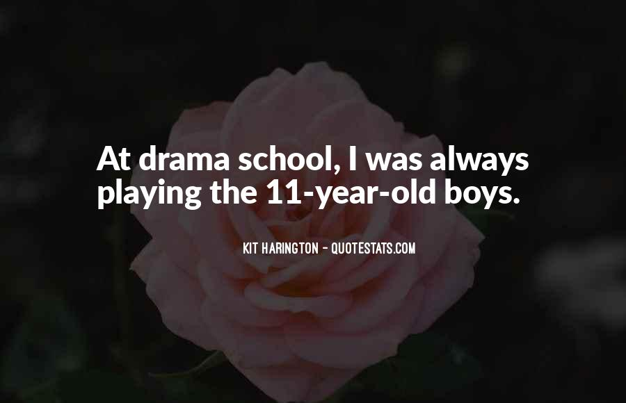 Quotes About Drama #27276