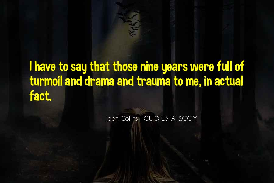 Quotes About Drama #27715