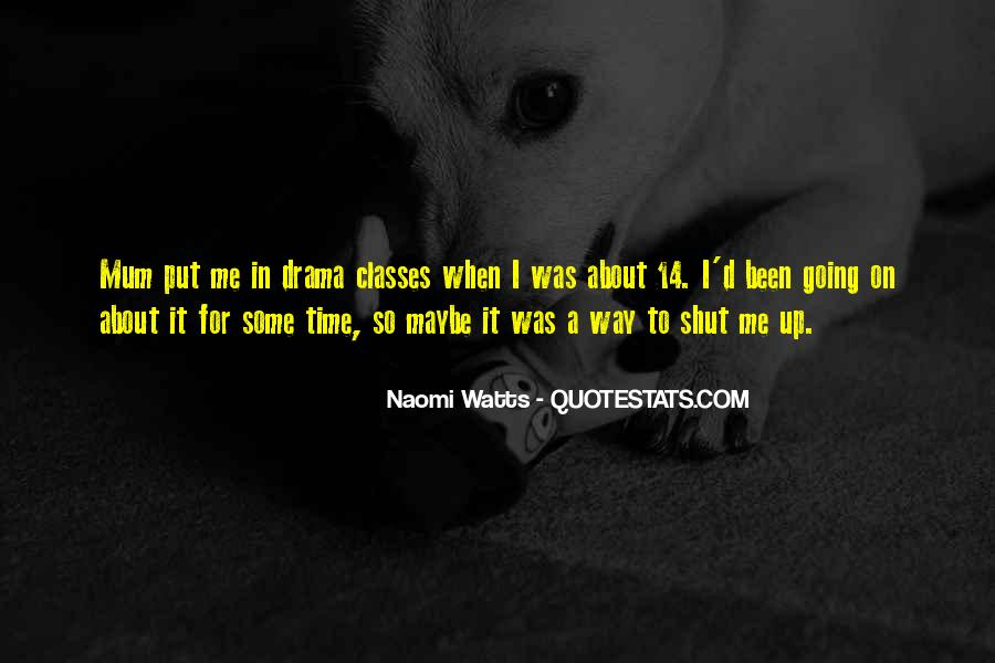 Quotes About Drama #33737