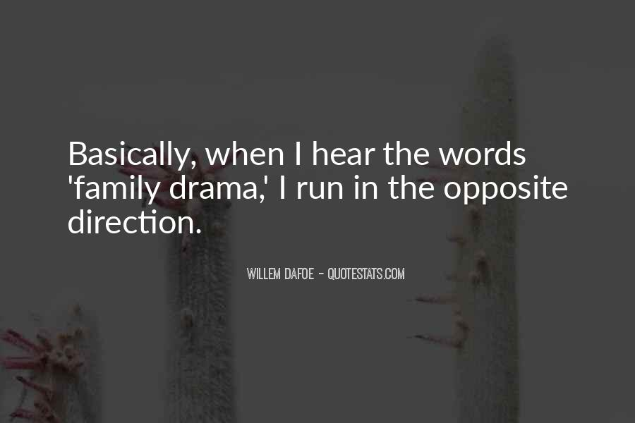 Quotes About Drama #34834