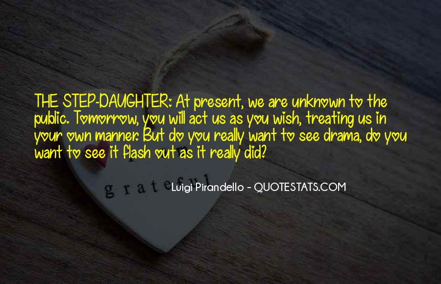 Quotes About Drama #44239
