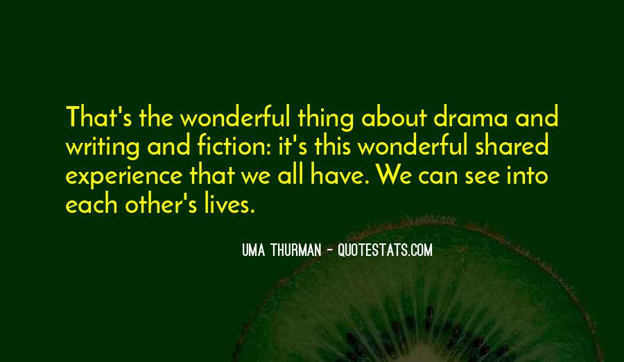 Quotes About Drama #44623