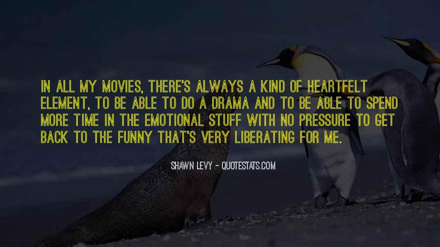 Quotes About Drama #49639