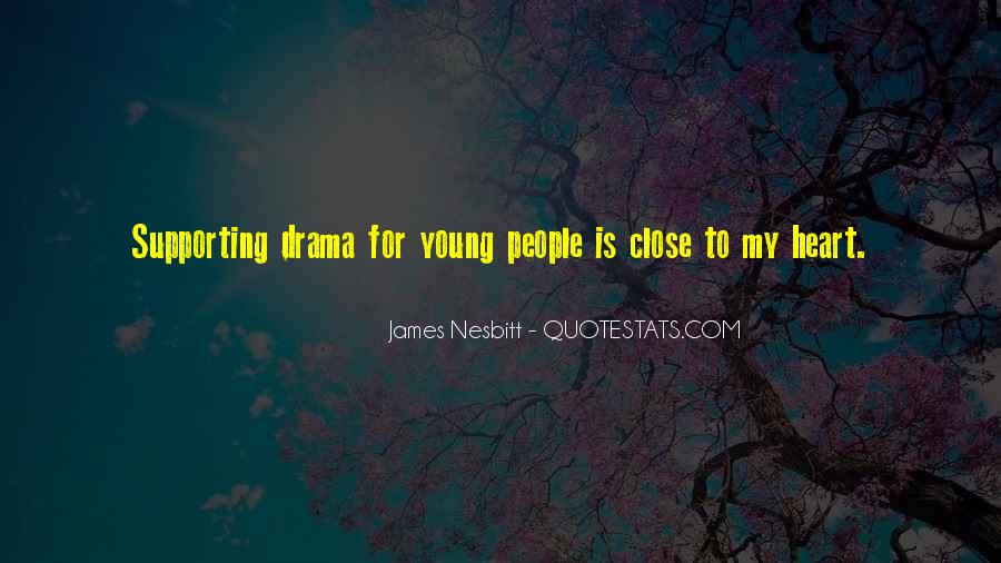 Quotes About Drama #50055