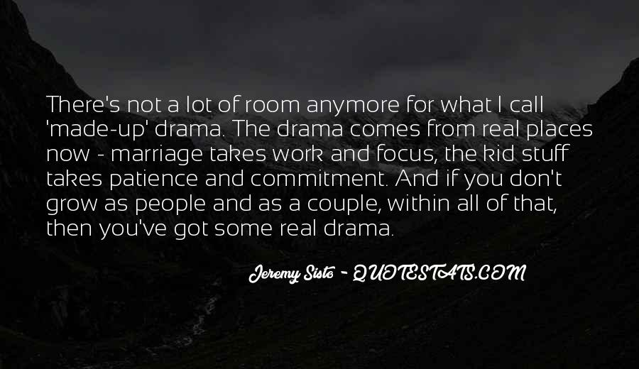 Quotes About Drama #9222