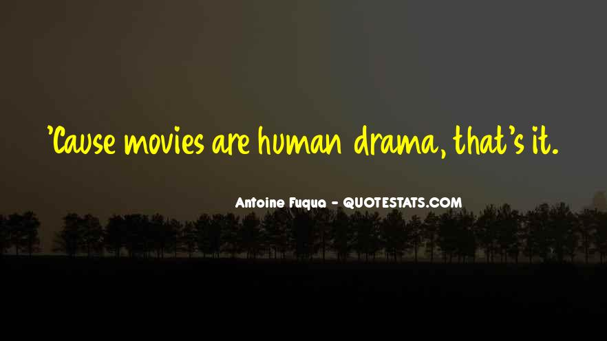 Quotes About Drama #9461