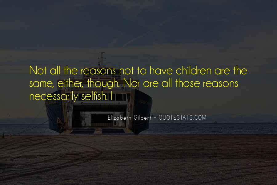 Quotes About The Selfish #121226