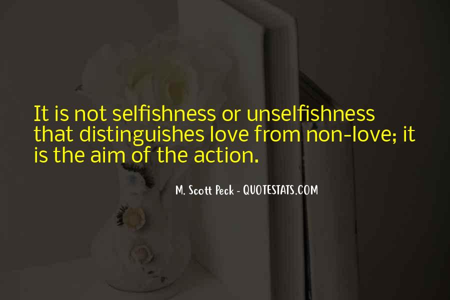 Quotes About The Selfish #122560